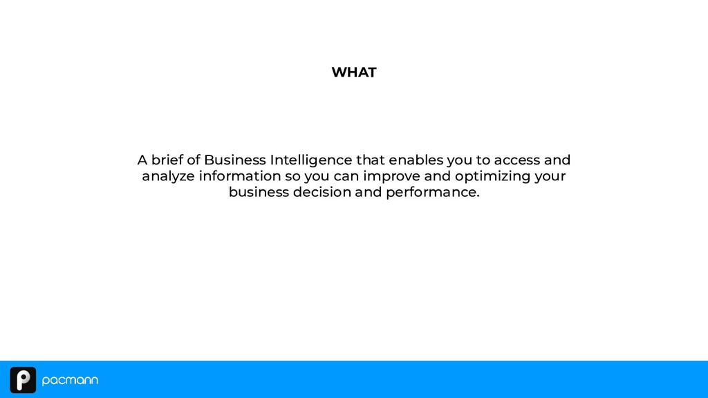 A brief of Business Intelligence that enables y...