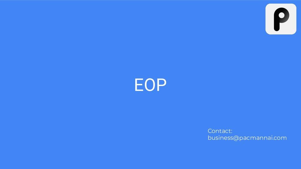 EOP Contact: business@pacmannai.com