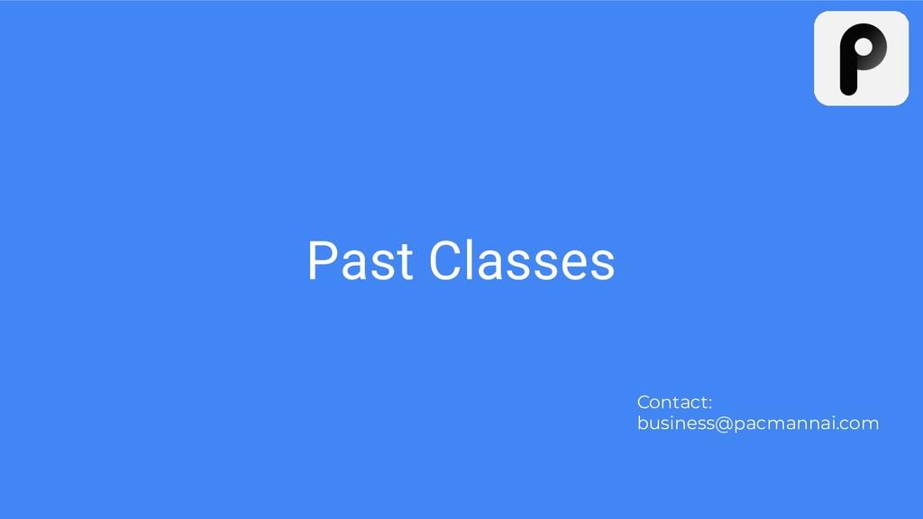 Past Classes Contact: business@pacmannai.com