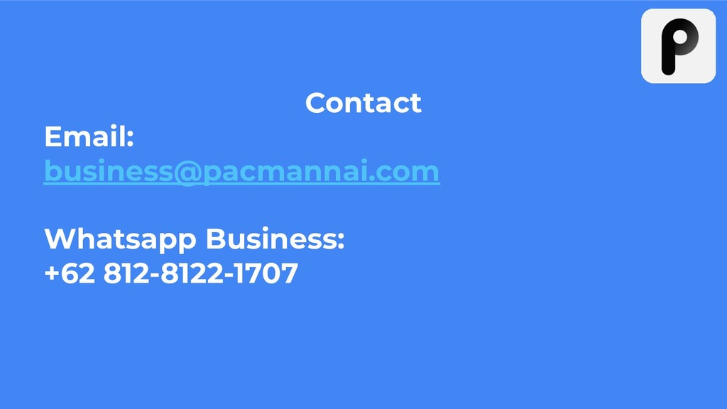 Contact Email: business@pacmannai.com Whatsapp ...