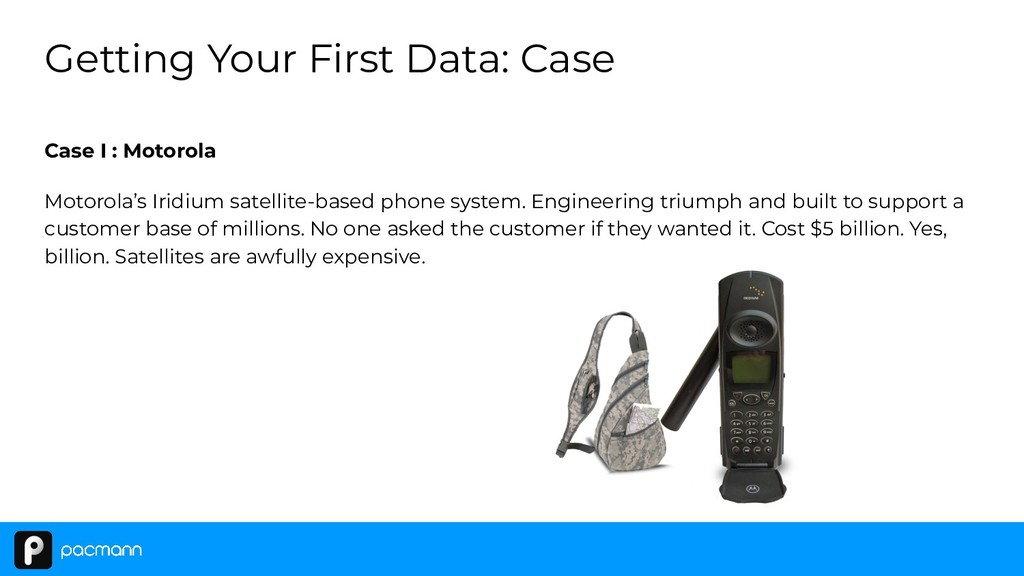 Case I : Motorola Motorola's Iridium satellite-...