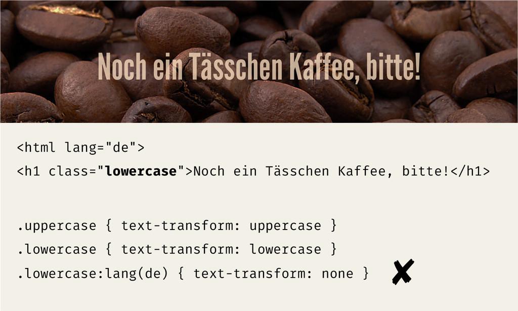 """Noch ein Tässchen Kaffee, bitte! <html lang=""""de..."""