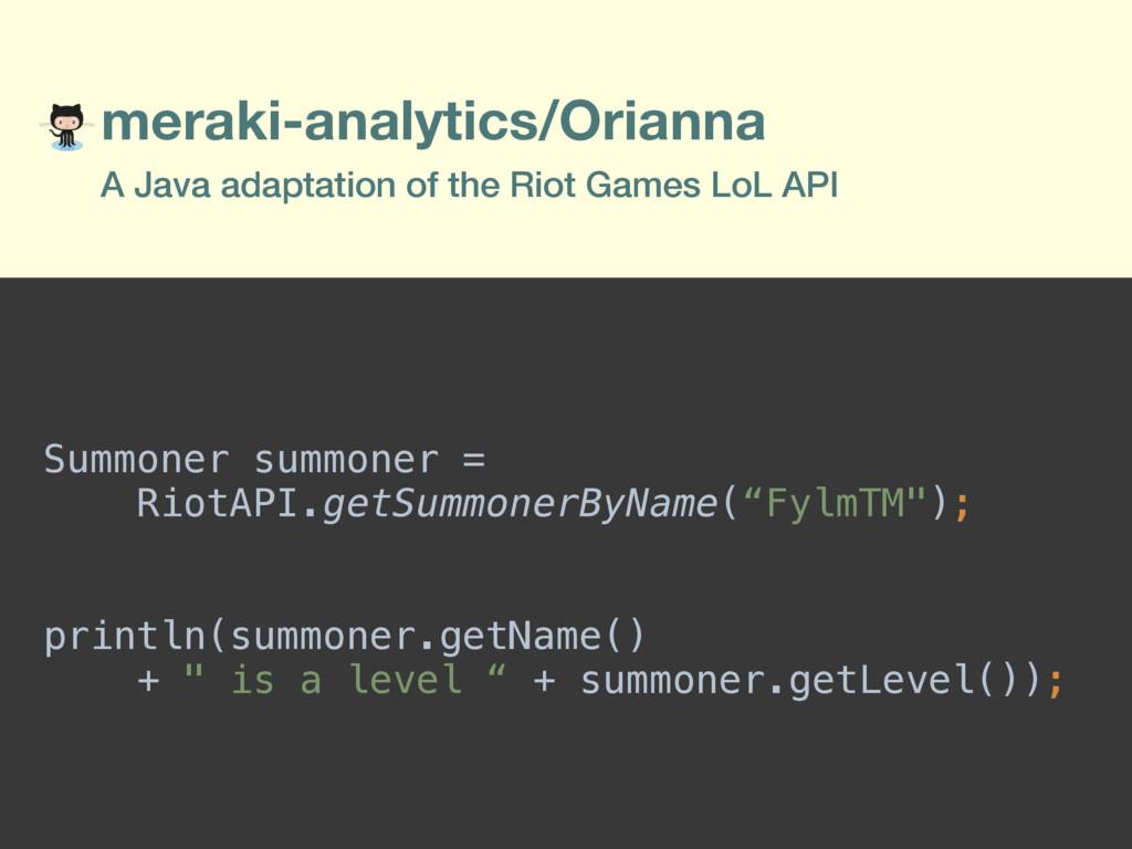 meraki-analytics/Orianna A Java adaptation of t...