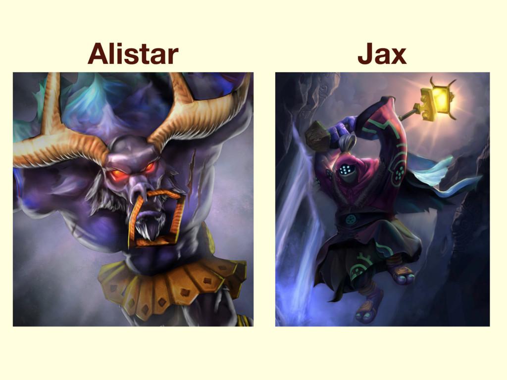 Alistar Jax