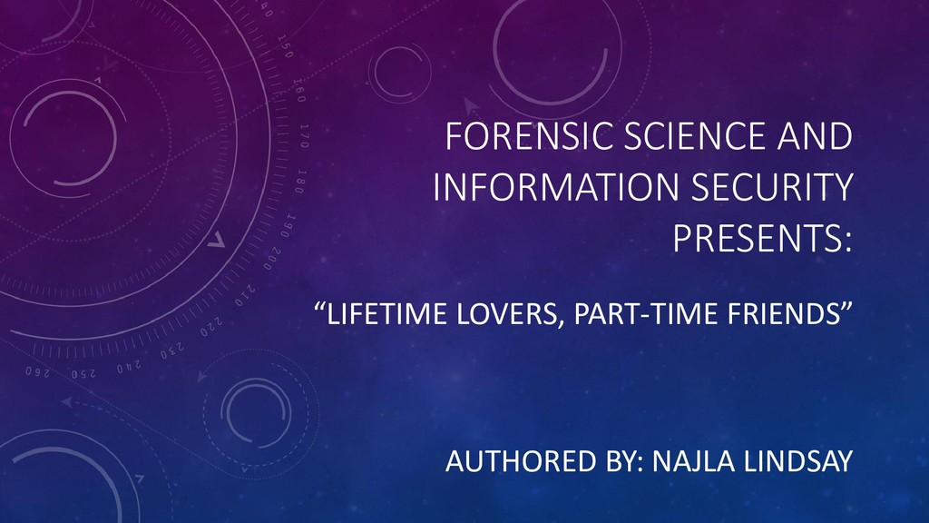 FORENSIC SCIENCE AND INFORMATION SECURITY PRESE...