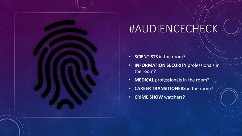 #AUDIENCECHECK • SCIENTISTS in the room? • INFO...