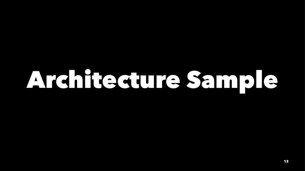 Architecture Sample 13