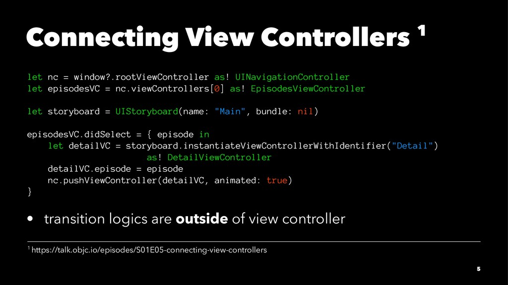 Connecting View Controllers 1 let nc = window?....