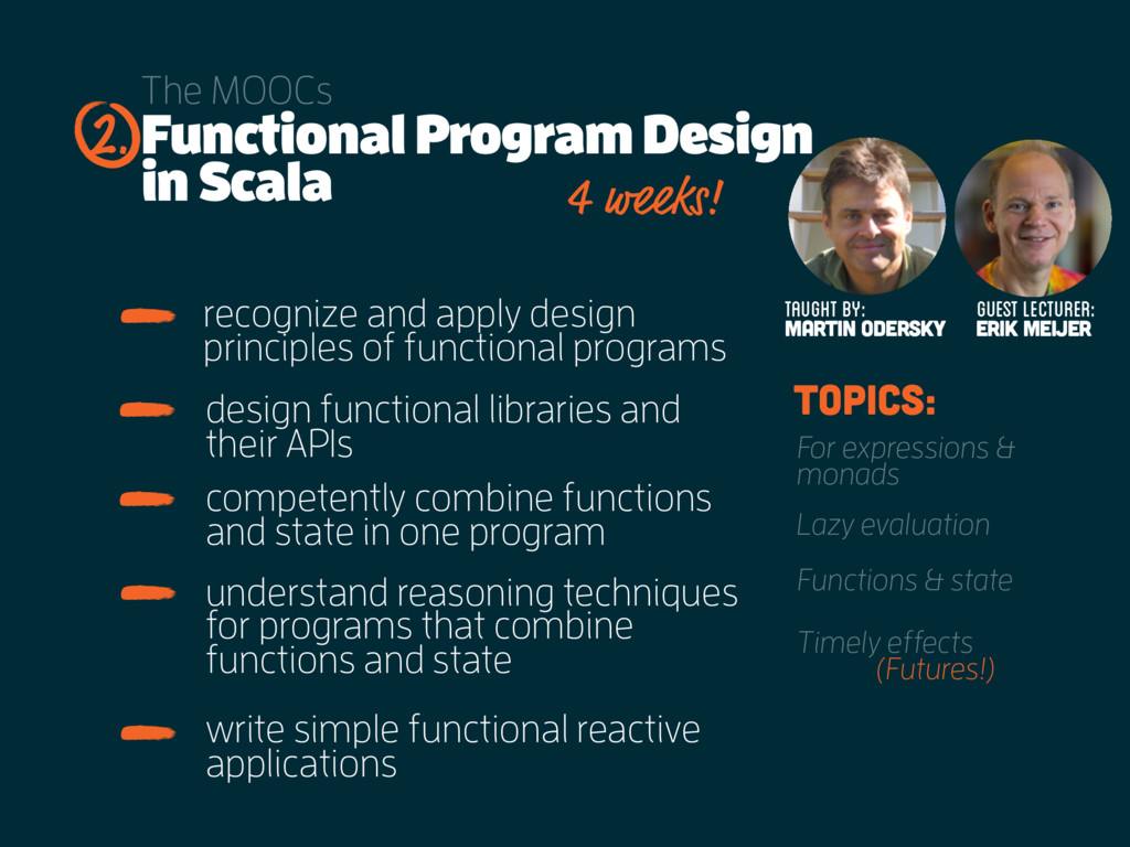 Functional Program Design in Scala The MOOCs re...