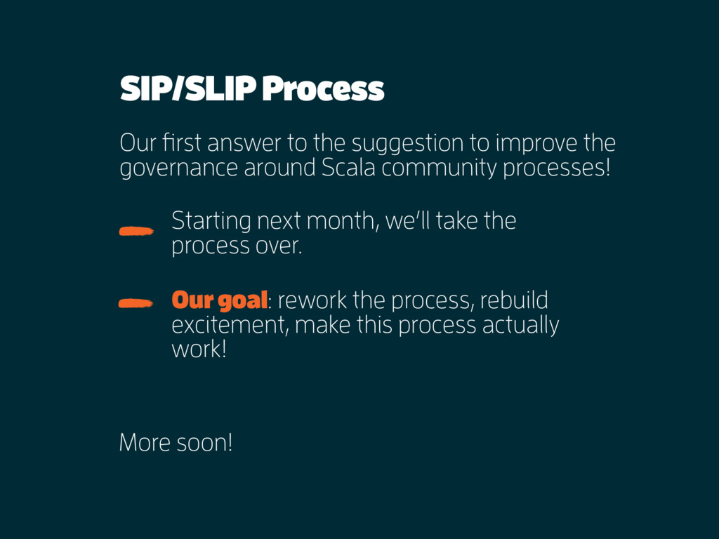 SIP/SLIP Process Our first answer to the sugges...