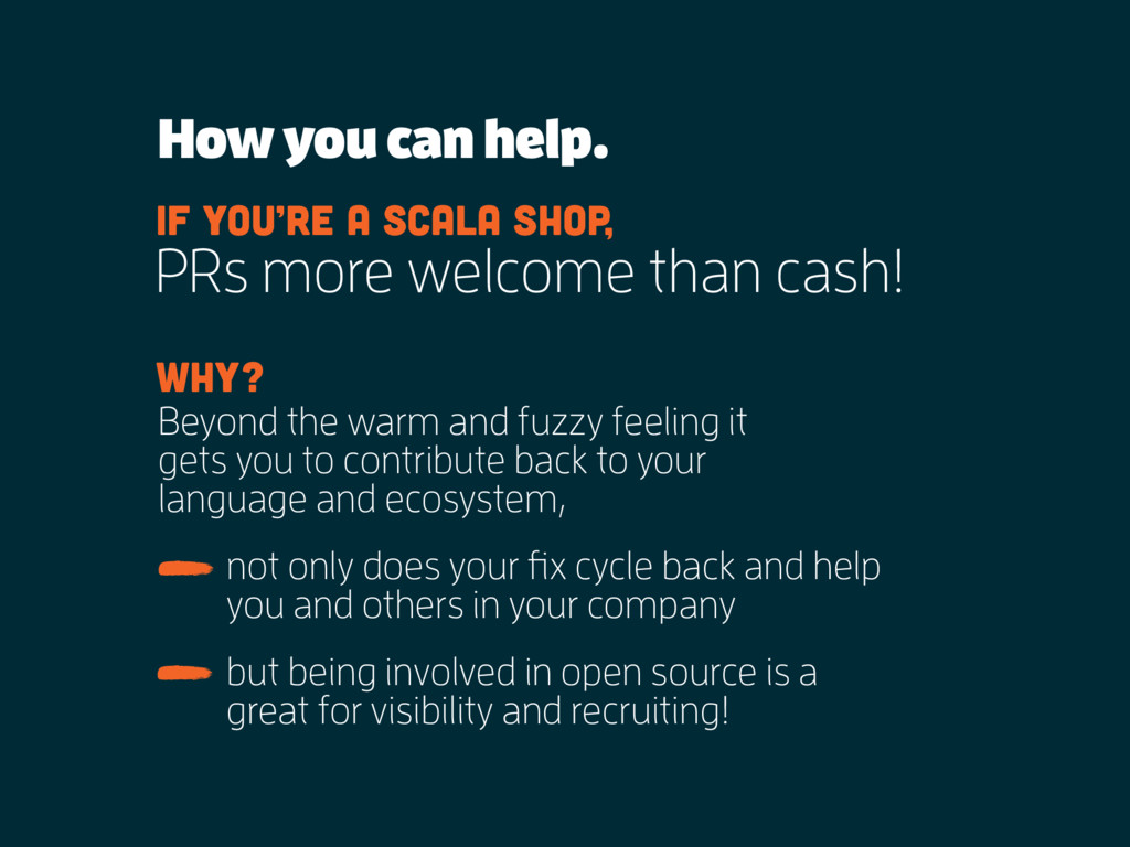How you can help. PRs more welcome than cash! I...