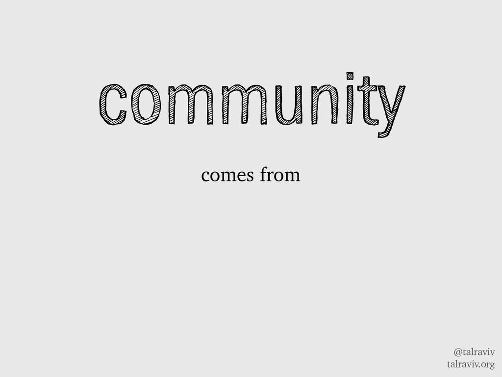 @talraviv talraviv.org community comes from
