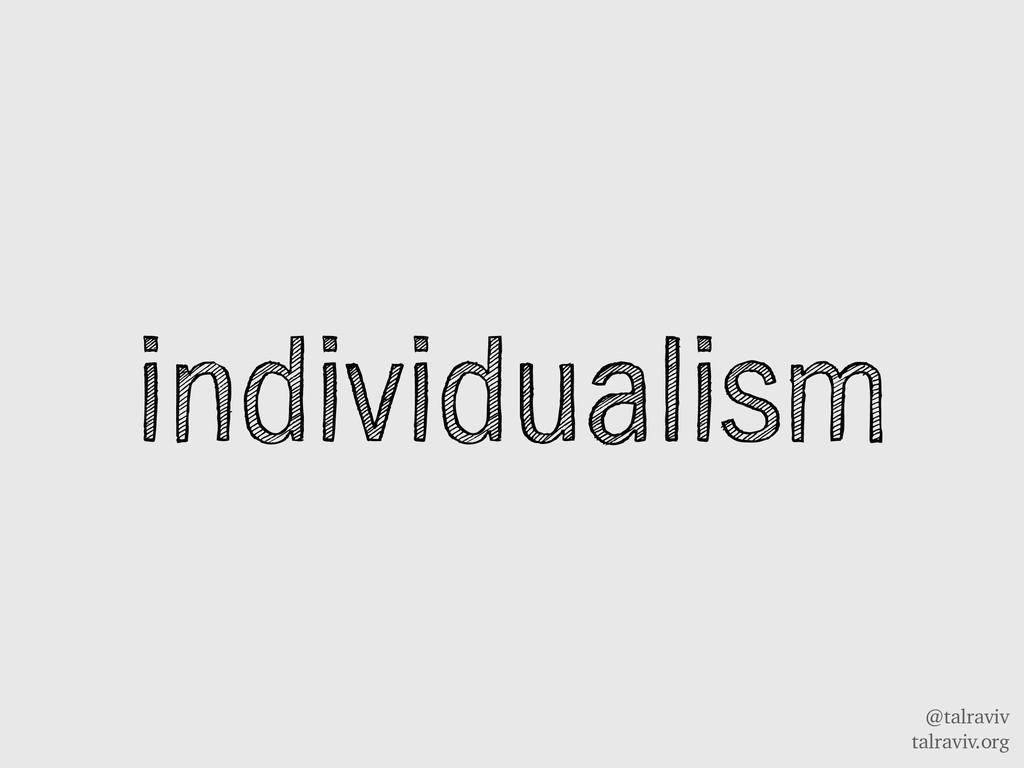 @talraviv talraviv.org individualism