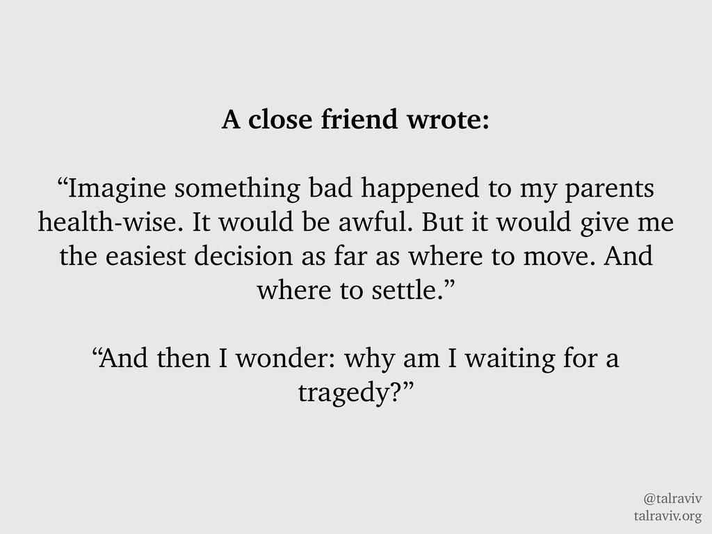 "@talraviv talraviv.org A close friend wrote: ""I..."