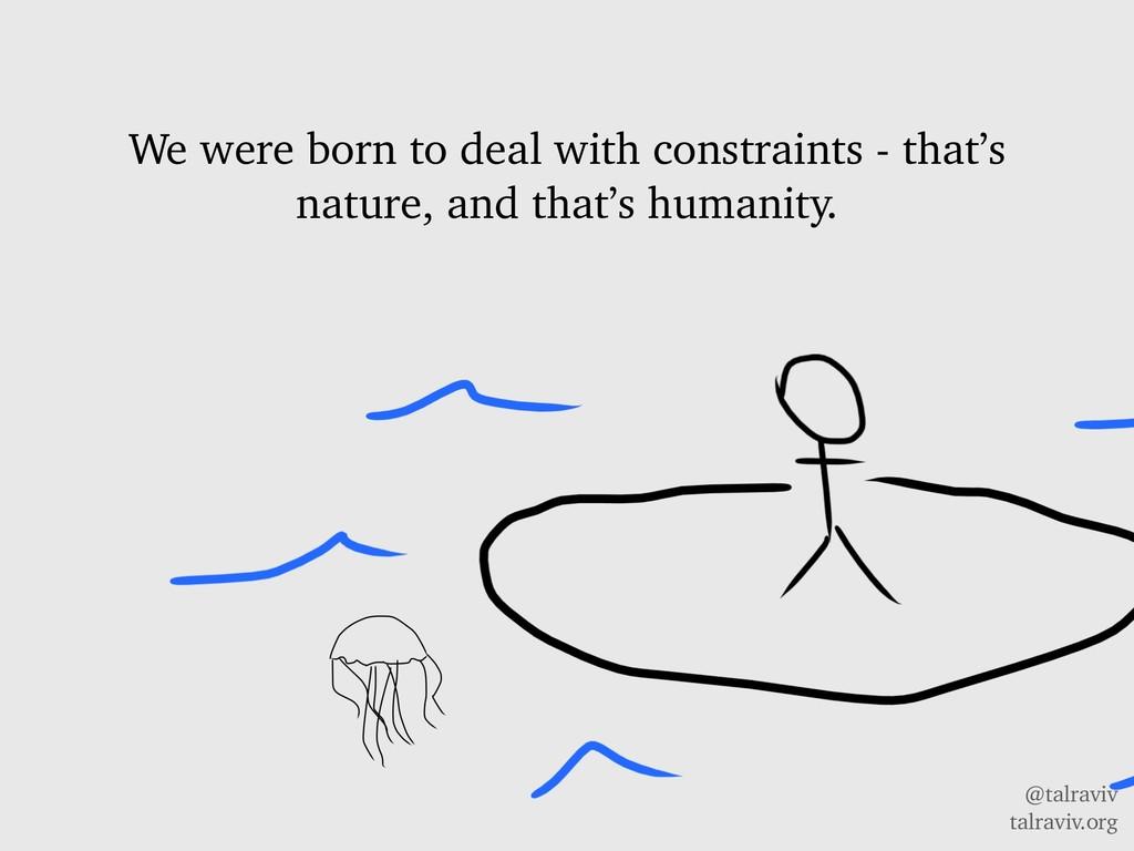 @talraviv talraviv.org We were born to deal wit...
