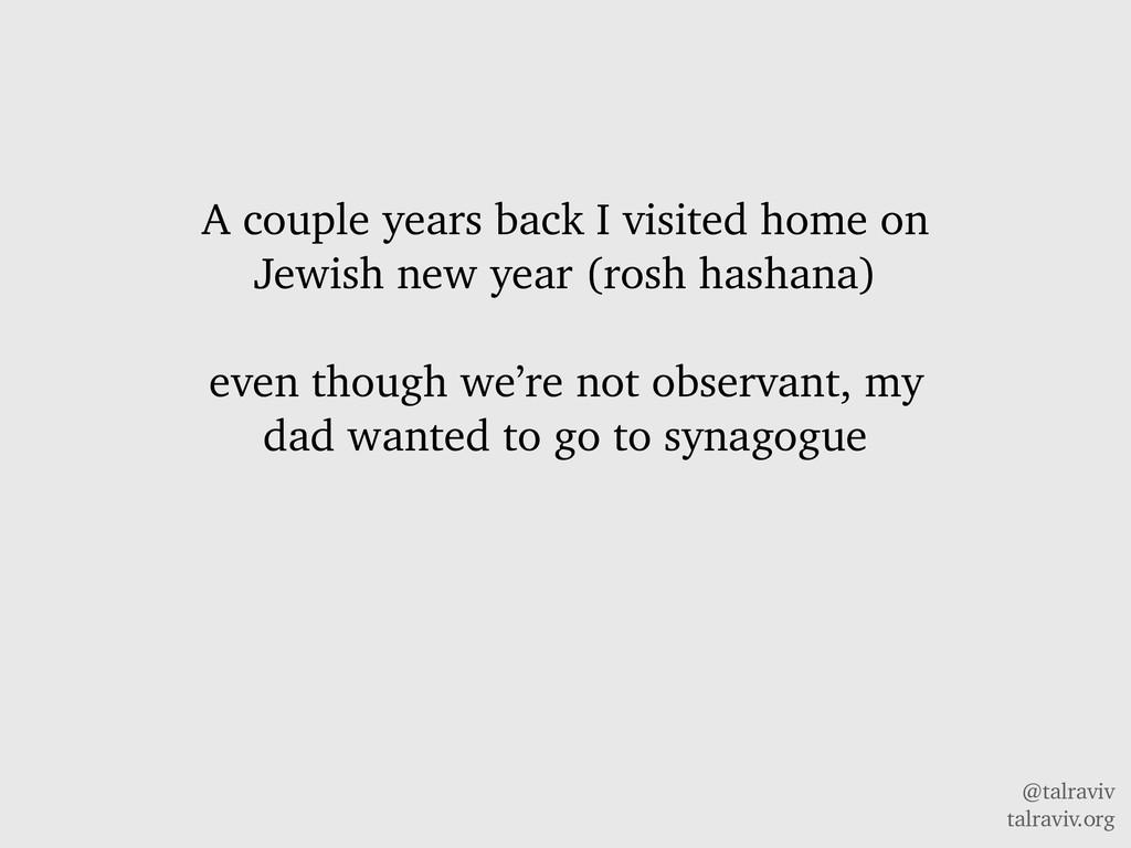 @talraviv talraviv.org A couple years back I vi...