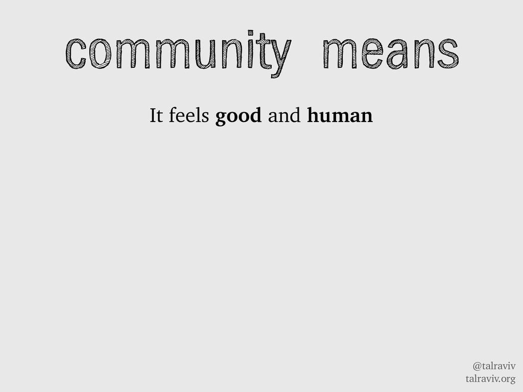 @talraviv talraviv.org community means It feels...