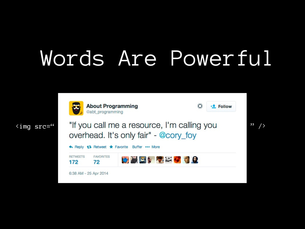 """Words Are Powerful <img src="""" """" />"""