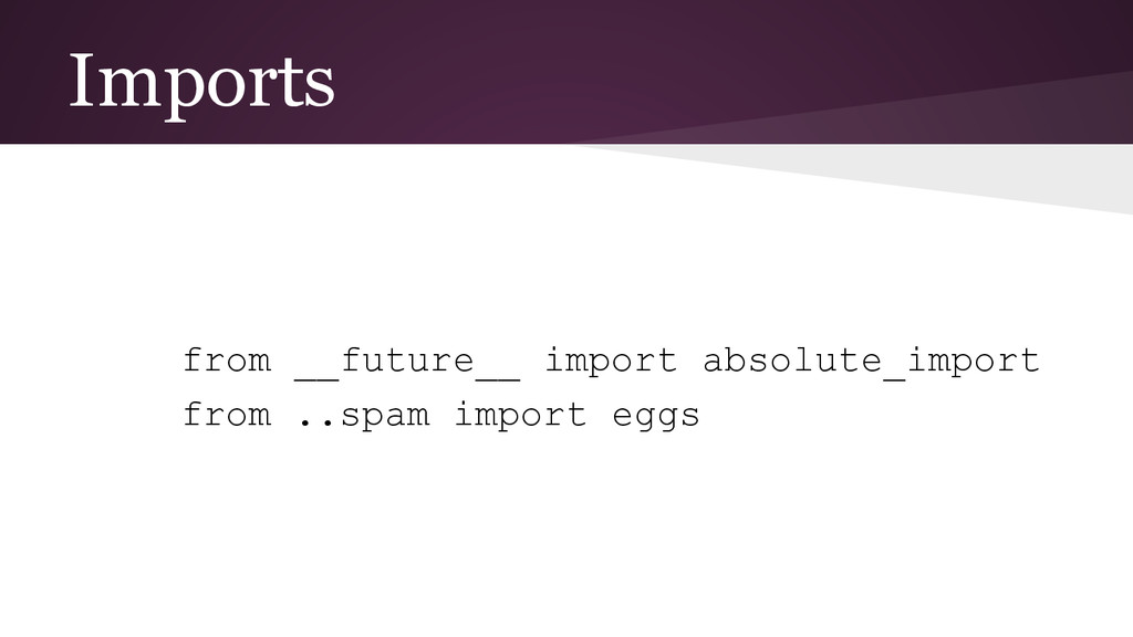 Imports from __future__ import absolute_import ...