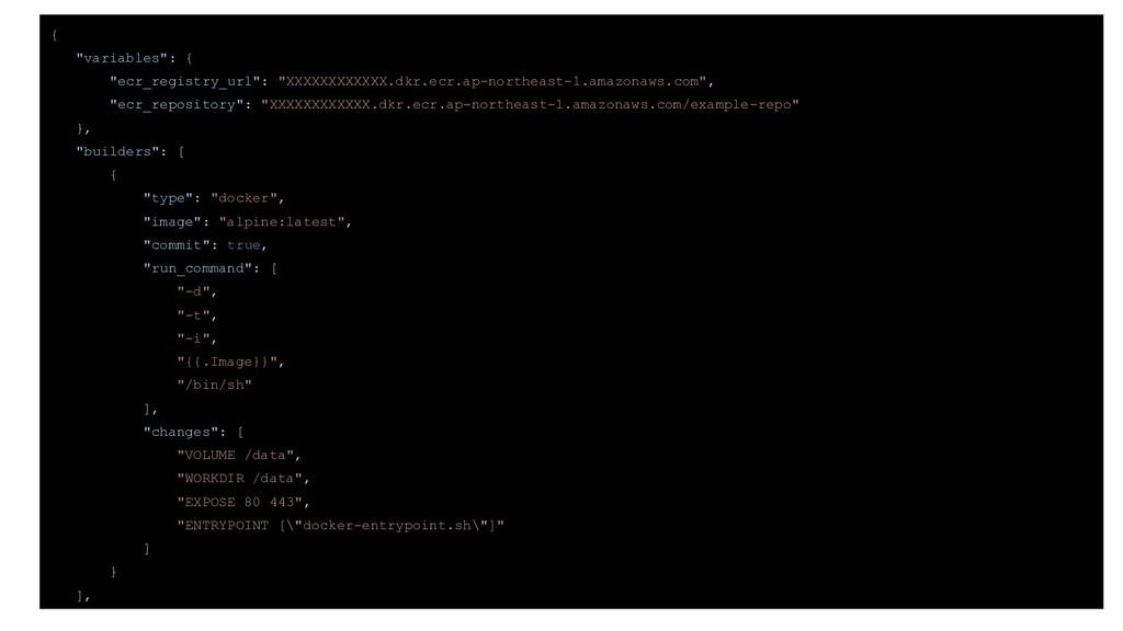 """{ """"variables"""": { """"ecr_registry_url"""": """"XXXXXXXXX..."""