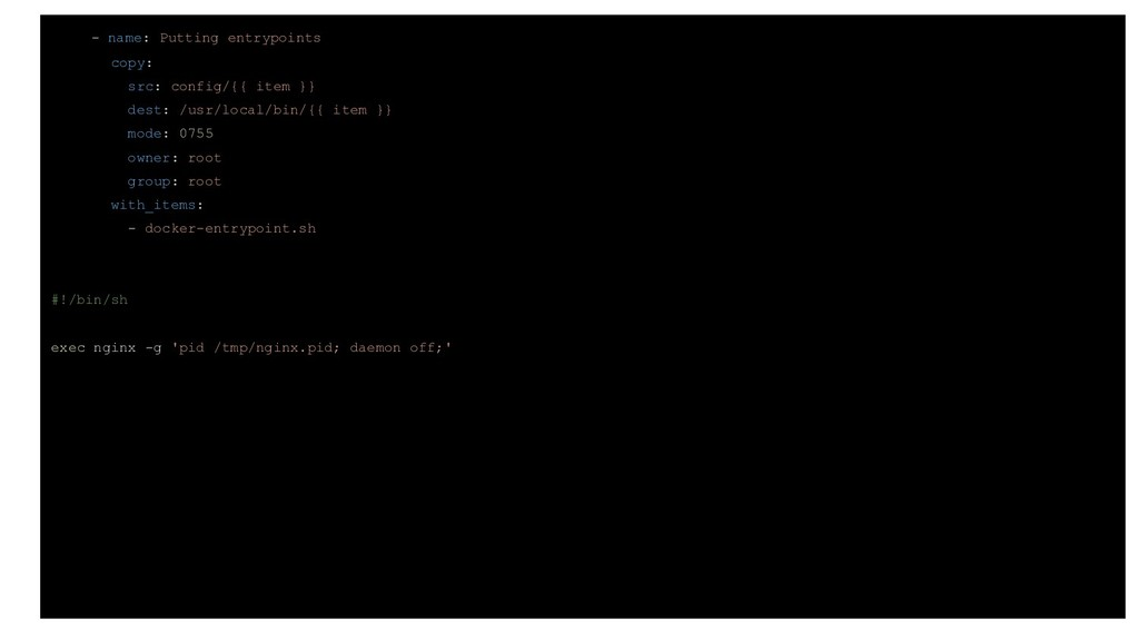 - name: Putting entrypoints copy: src: config/{...
