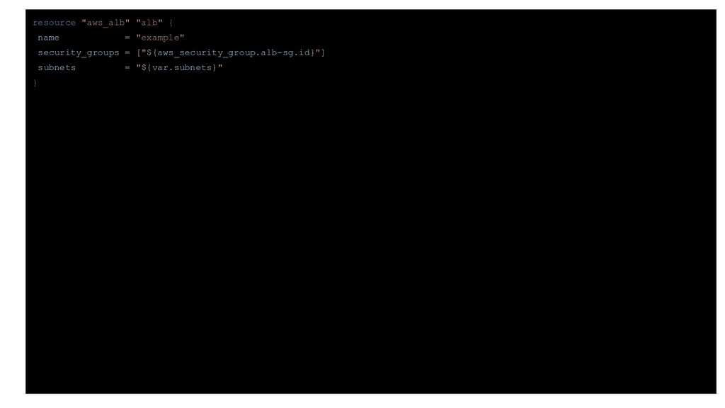 "resource ""aws_alb"" ""alb"" { name = ""example"" sec..."