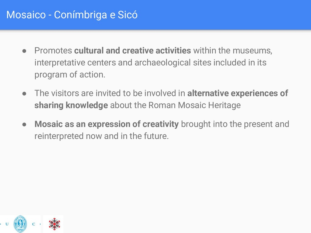 Mosaico - Conímbriga e Sicó ● Promotes cultural...