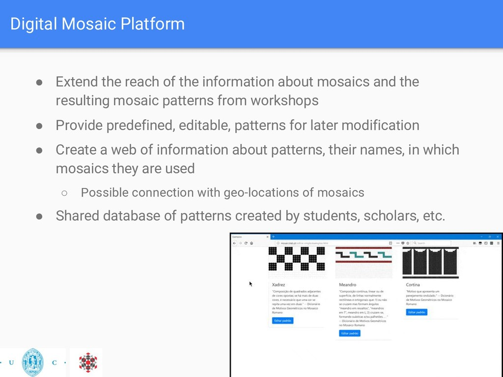 Digital Mosaic Platform ● Extend the reach of t...