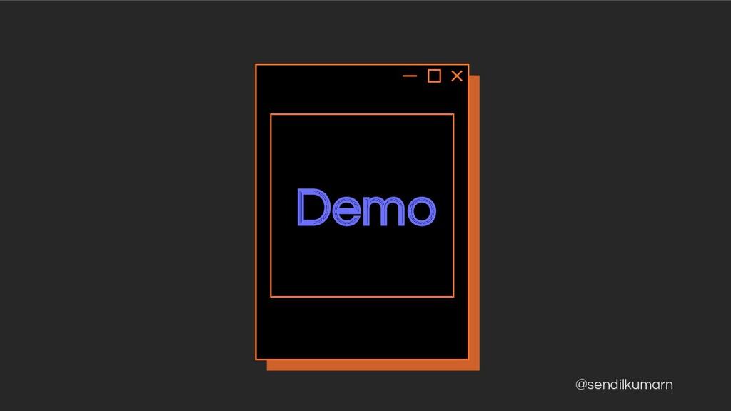 @sendilkumarn Demo