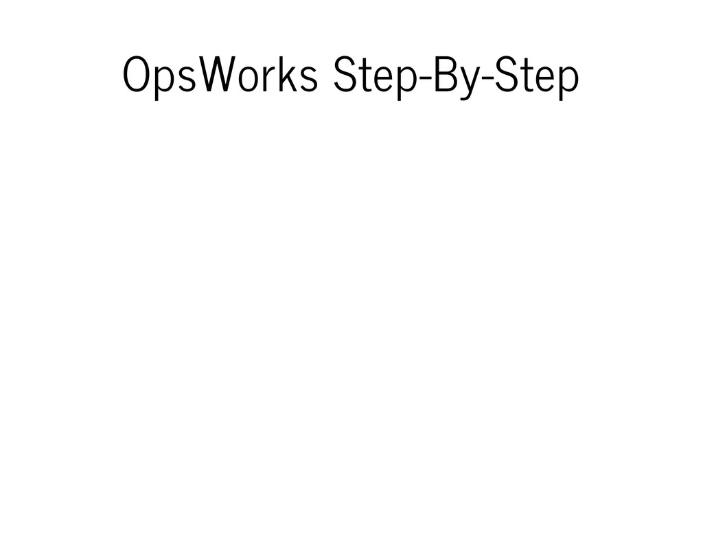 OpsWorks Step-By-Step