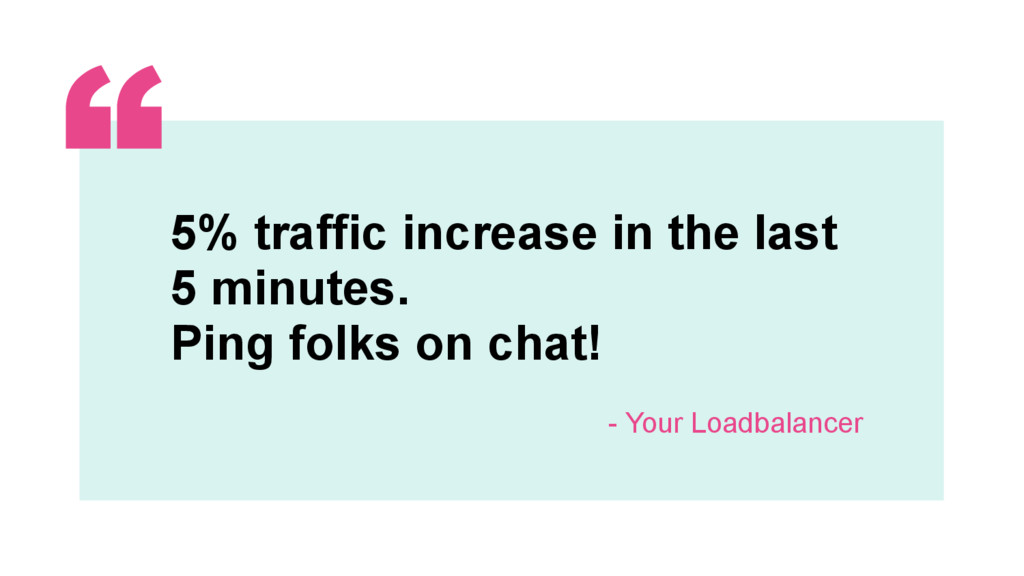 ‹#› 5% traffic increase in the last 5 minutes. ...