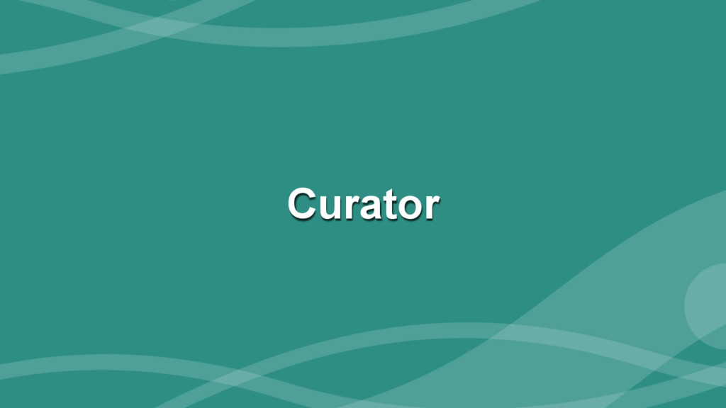 ‹#› Curator
