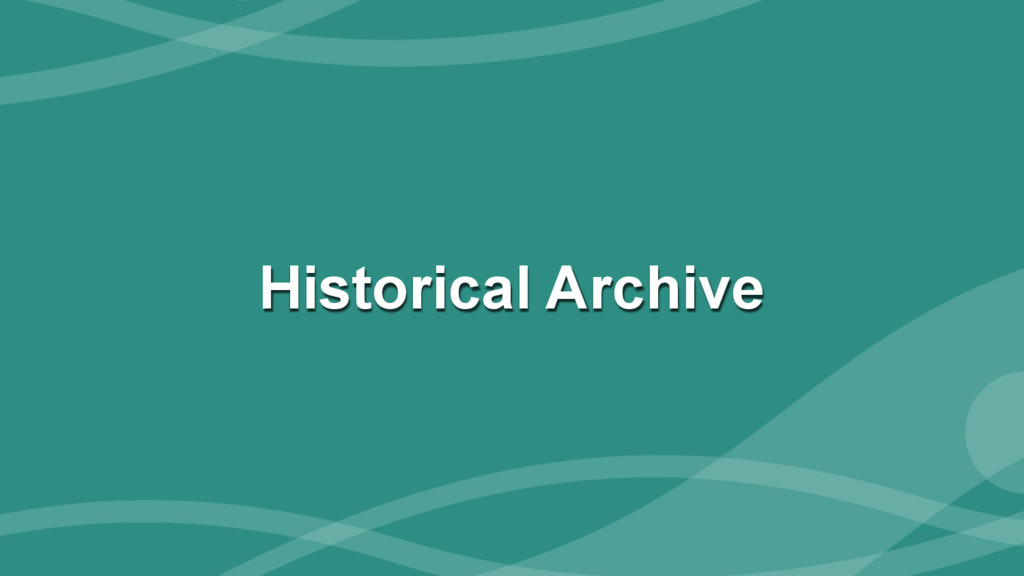 ‹#› Historical Archive