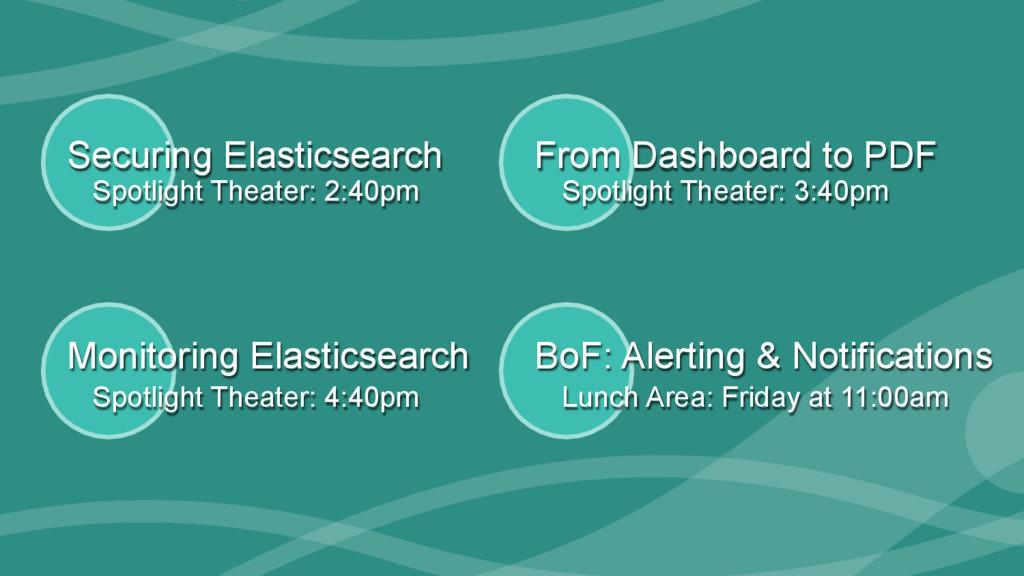 ‹#› Monitoring Elasticsearch Securing Elasticse...