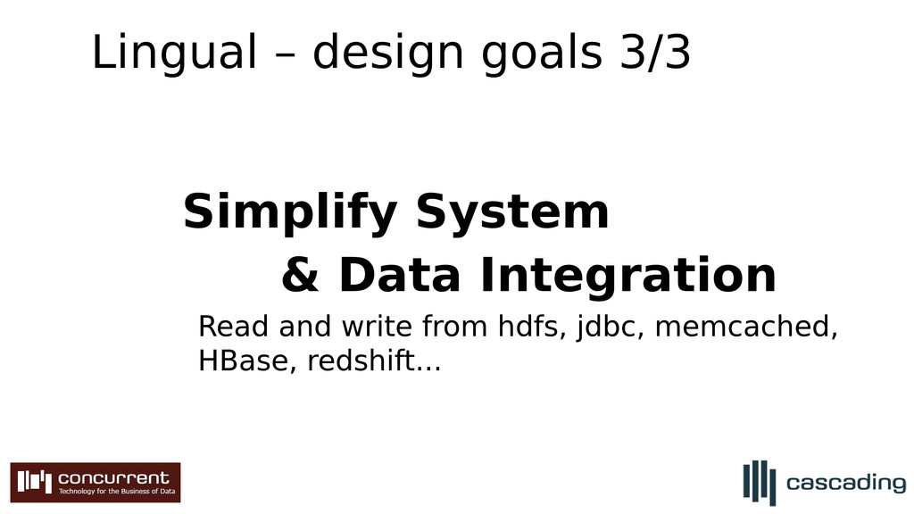 Lingual – design goals 3/3 Simplify System & Da...