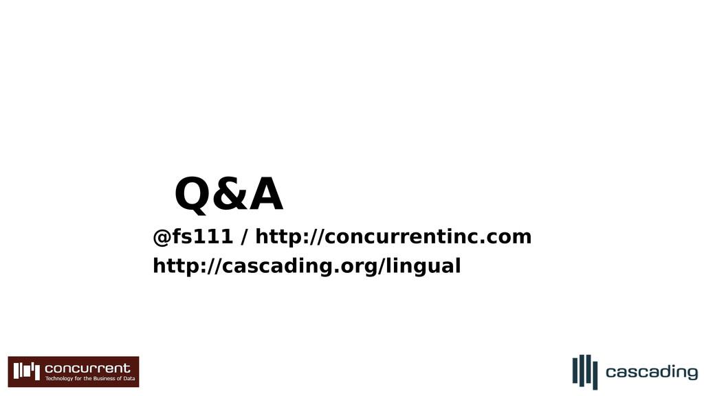 Q&A @fs111 / http://concurrentinc.com http://ca...