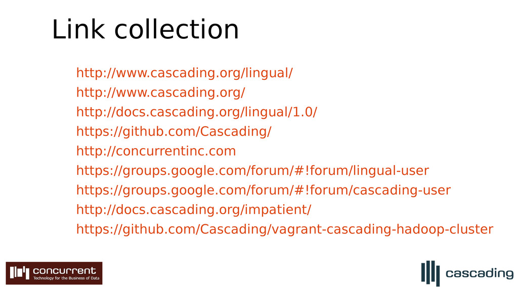 Link collection http://www.cascading.org/lingua...