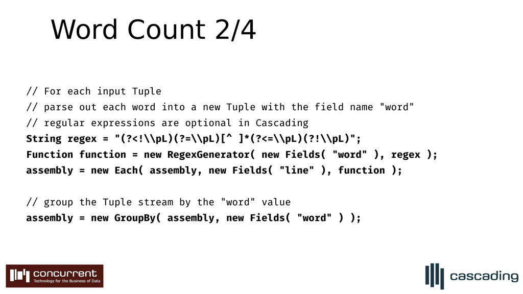 Word Count 2/4 // For each input Tuple // parse...