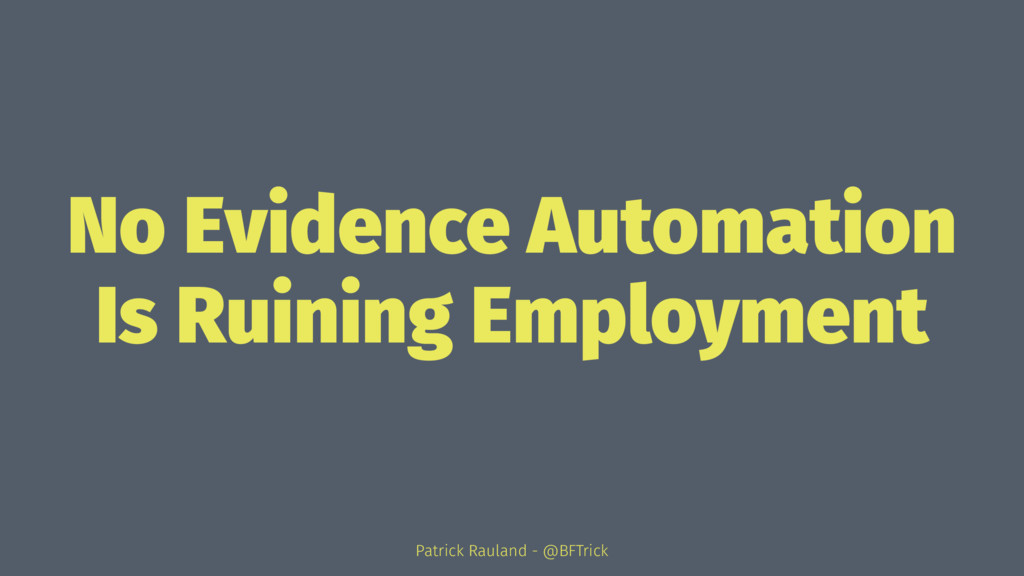 No Evidence Automation Is Ruining Employment Pa...