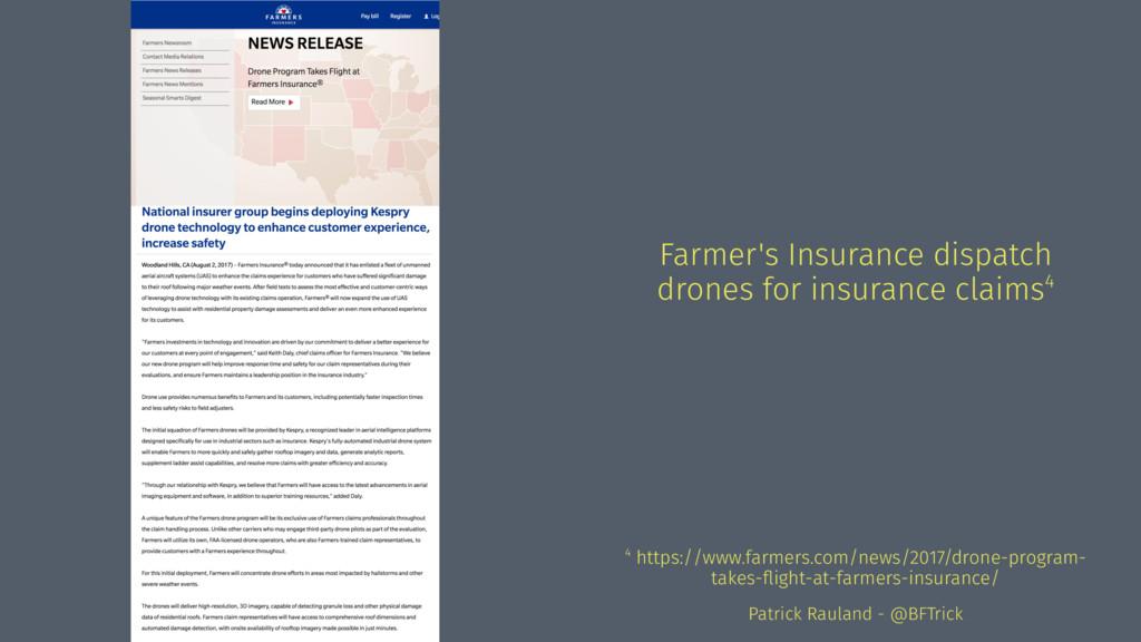 Farmer's Insurance dispatch drones for insuranc...