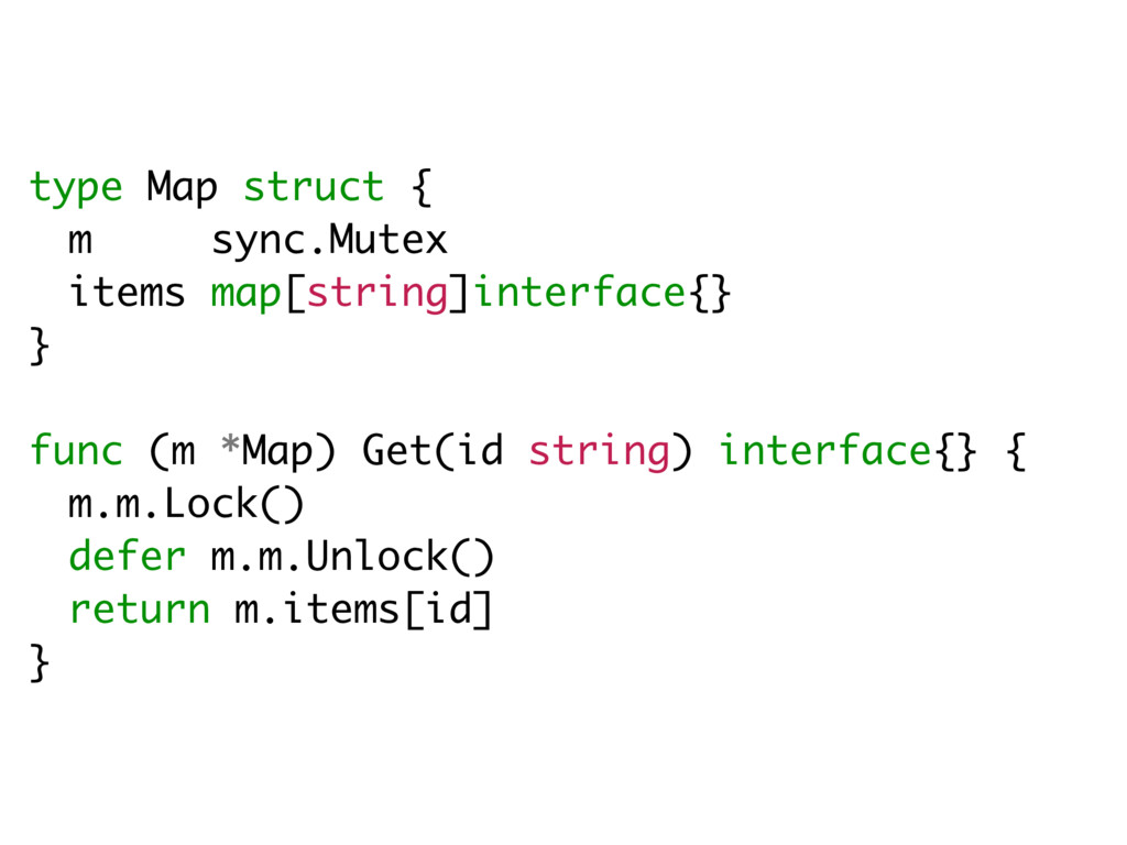 type Map struct { m sync.Mutex items map[string...