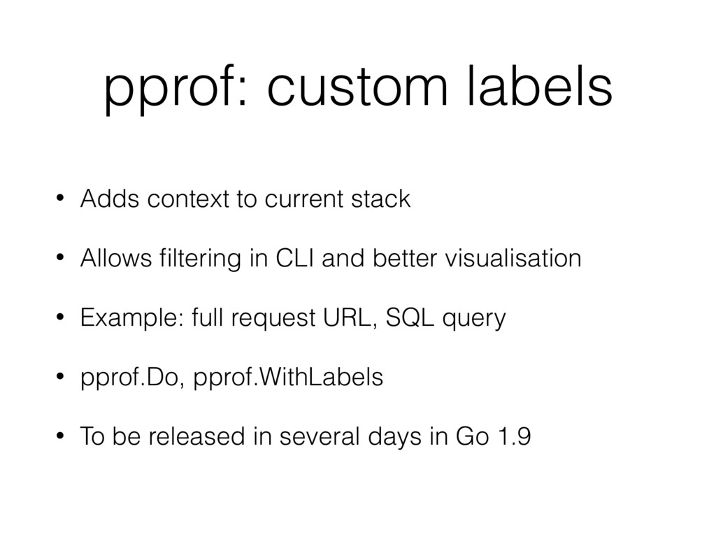 pprof: custom labels • Adds context to current ...
