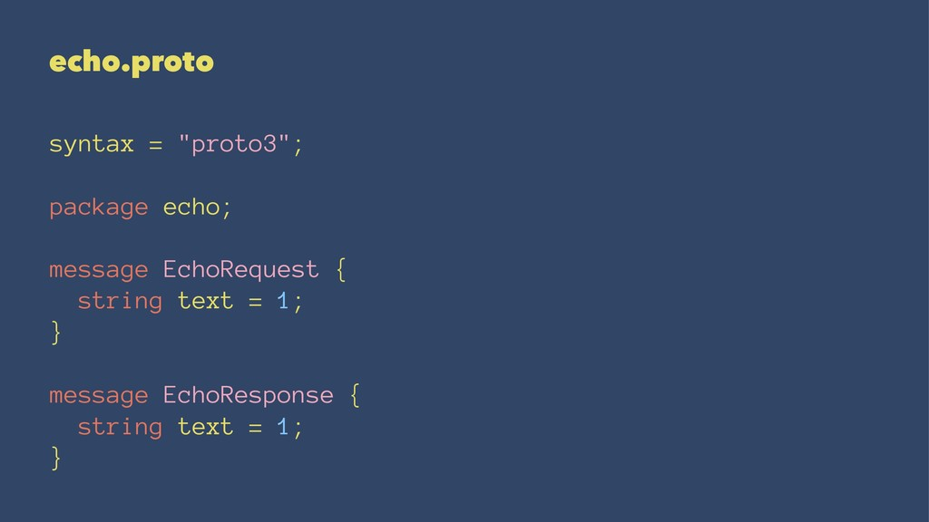 "echo.proto syntax = ""proto3""; package echo; mes..."