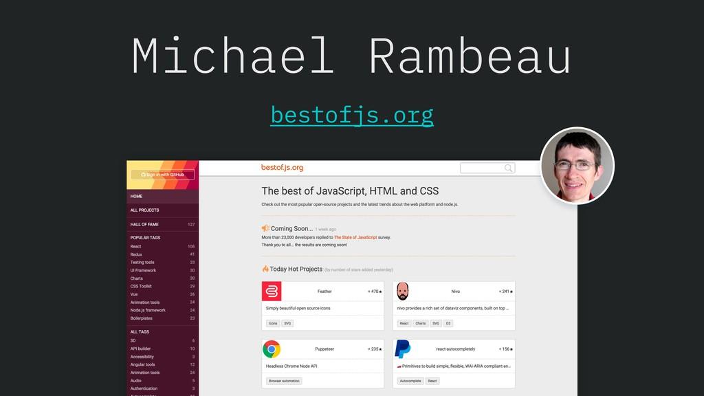 Michael Rambeau bestofjs.org