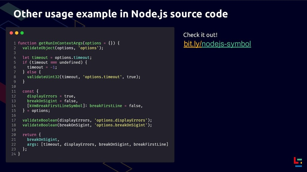 Other usage example in Node.js source code bit....