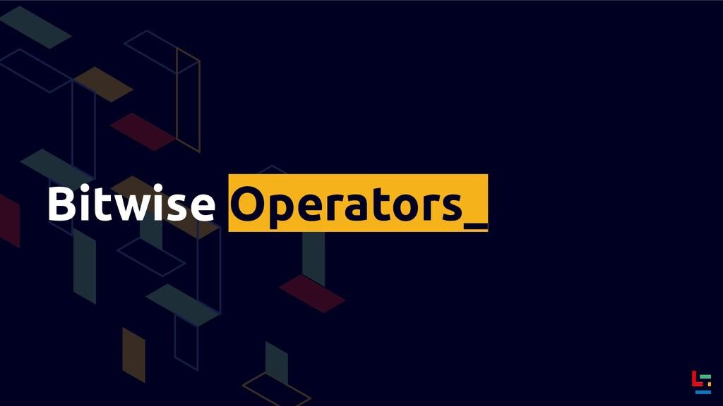 Bitwise Operators_