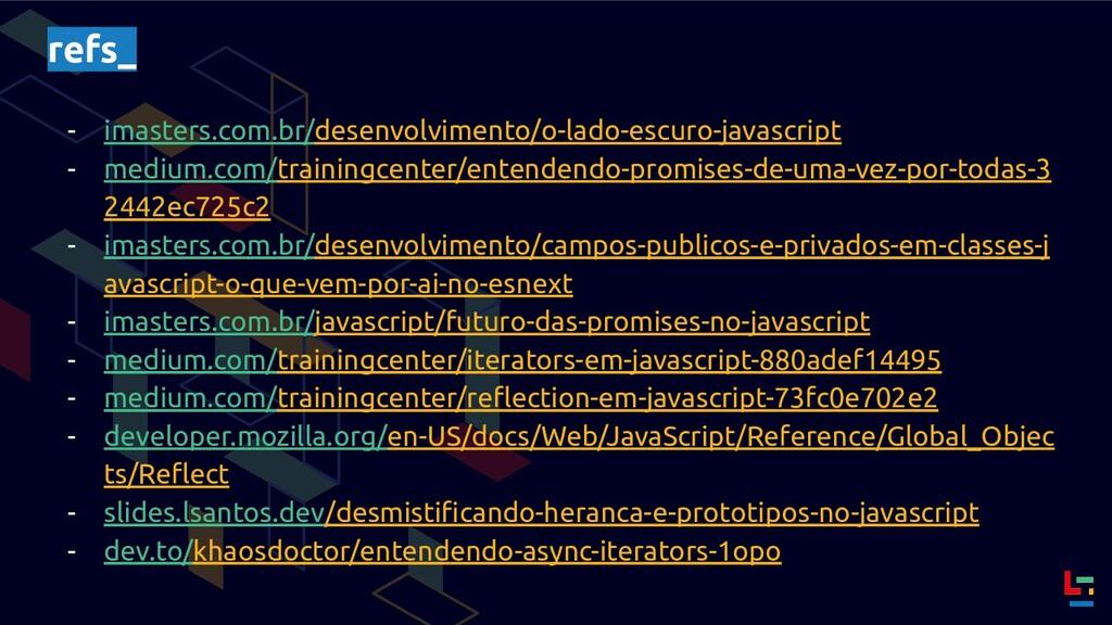 refs_ - imasters.com.br/desenvolvimento/o-lado-...