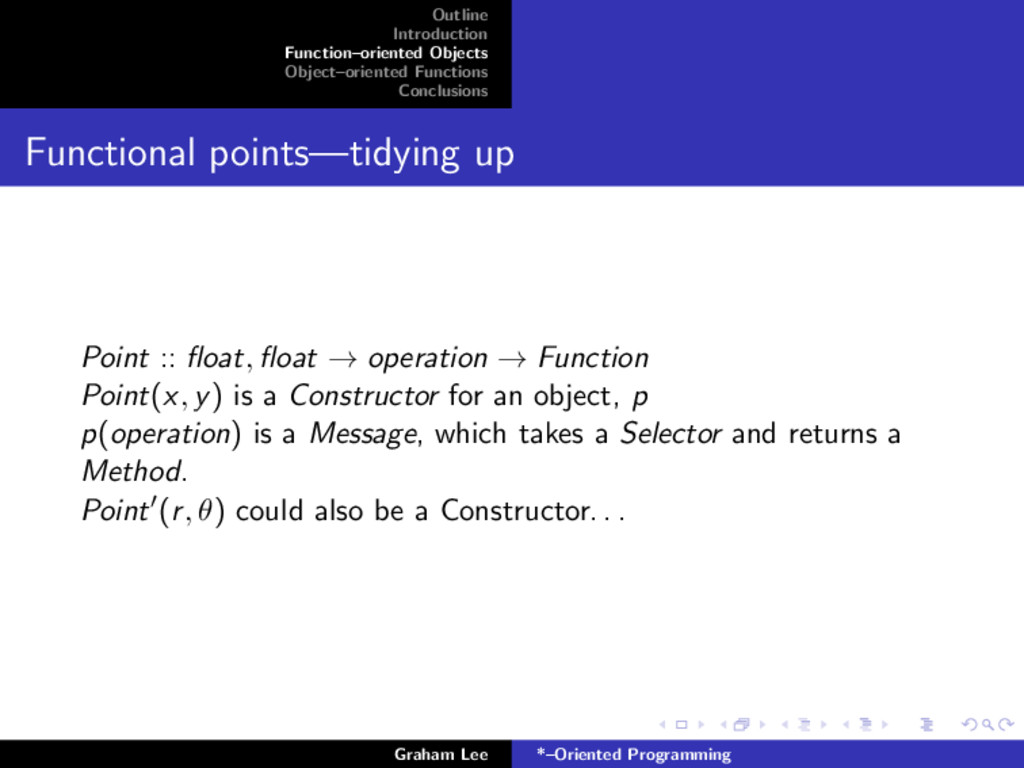 Outline Introduction Function–oriented Objects ...