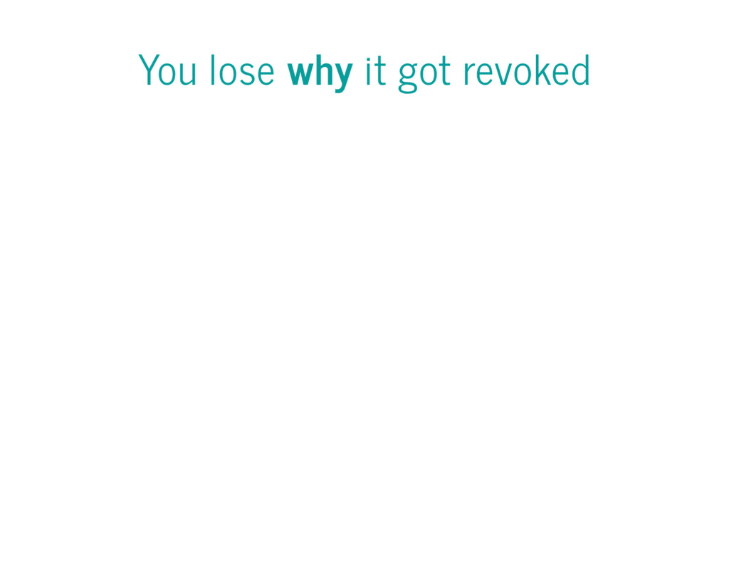 You lose why it got revoked