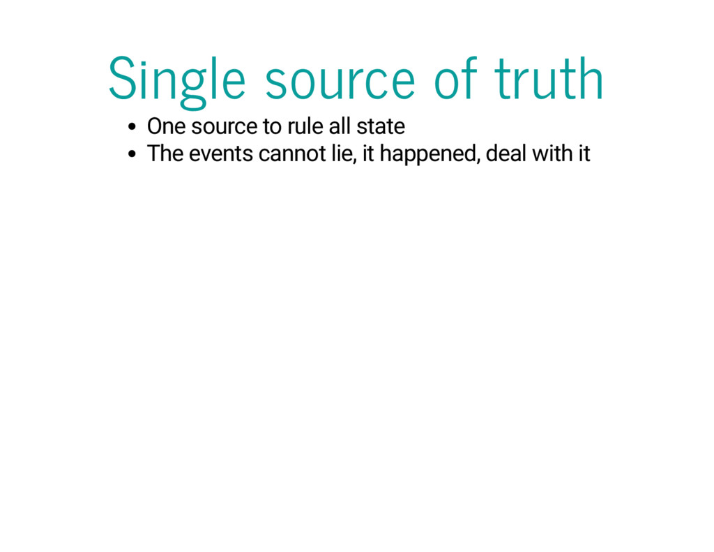 Single source of truth One source to rule all s...